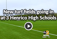 New Turf Fields Going In At 3 Henrico High Schools